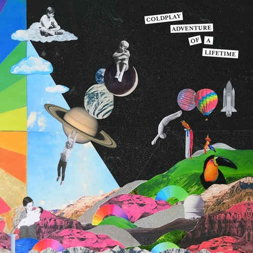 Adventure Of A Lifetime van Coldplay
