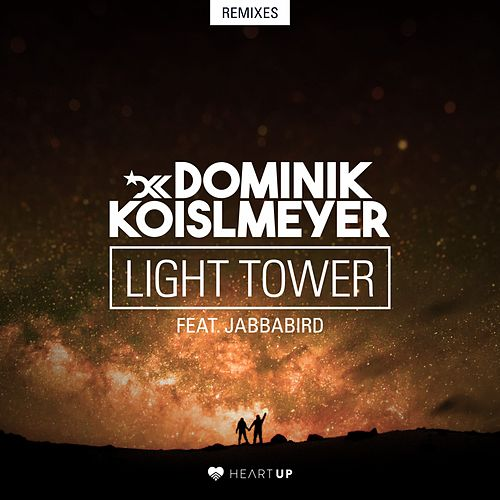 Light Tower (Remixes) von Dominik Koislmeyer