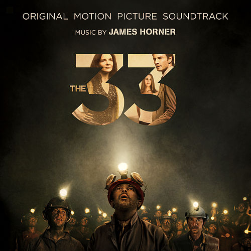 The 33: Original Motion Picture Soundtrack by Various Artists