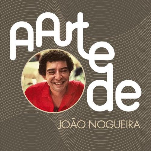 A Arte De João Nogueira von João Nogueira