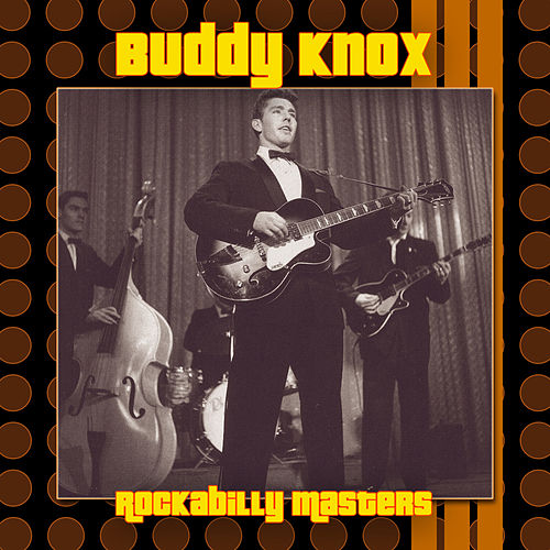 Rockabilly Masters by Buddy Knox