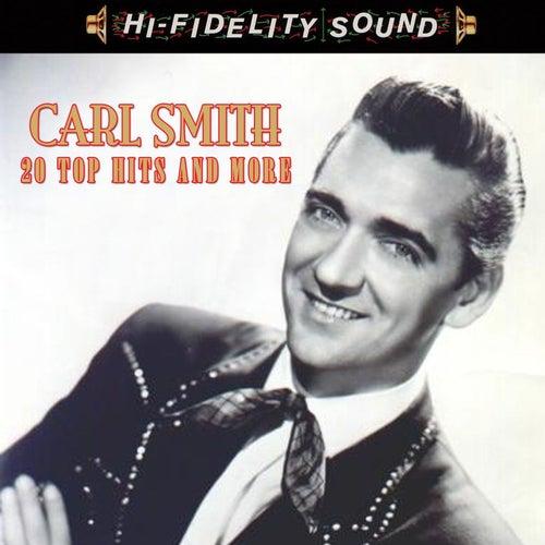 20 Top Ten Hits & More de Carl Smith