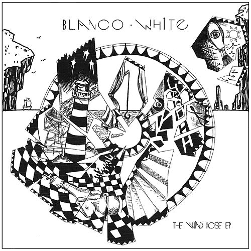 The Wind Rose EP by Blanco White