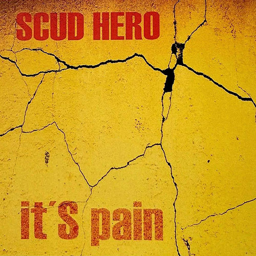 It's Pain by Scud Hero