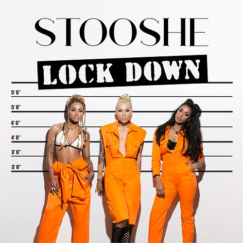 Lock Down de Stooshe