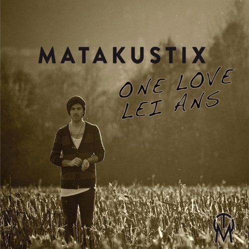 Lei Ans (One Love) by Matakustix