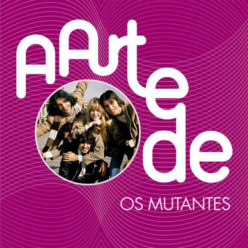 A Arte De Os Mutantes de Os Mutantes
