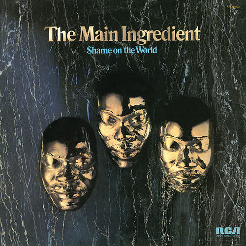 Shame on the World de The Main Ingredient