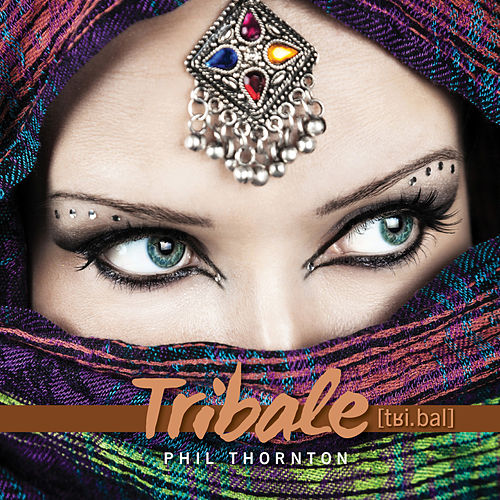 Tribale de Phil Thornton