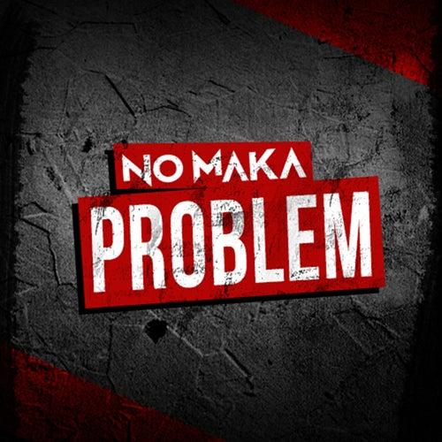 Problem by No Maka
