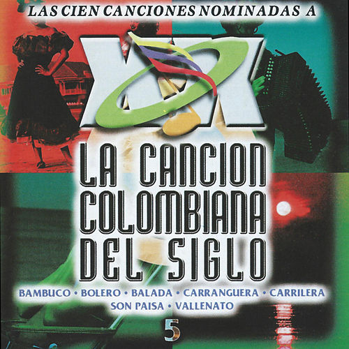 La Cancion Colombiana del Siglo, Vol. 5 von Various Artists