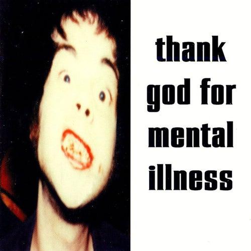 Thank God For Mental Illness by The Brian Jonestown Massacre