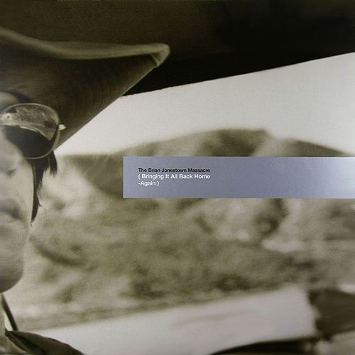 Bringing It All Back Home - Again by The Brian Jonestown Massacre