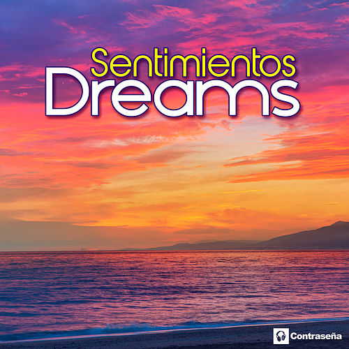 Sentimientos by The Dreams