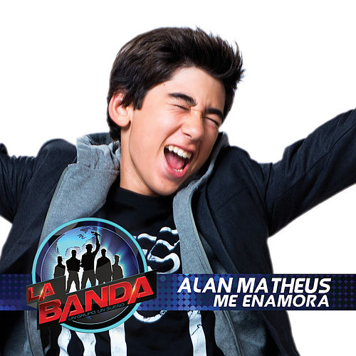 Me Enamora de Alan Matheus