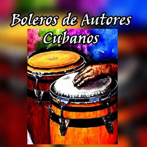 Boleros de Autores Cubanos de Various Artists