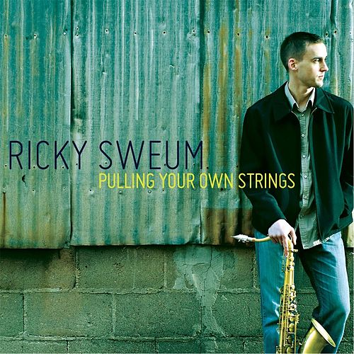 Pulling Your Own Strings by Ricky Sweum