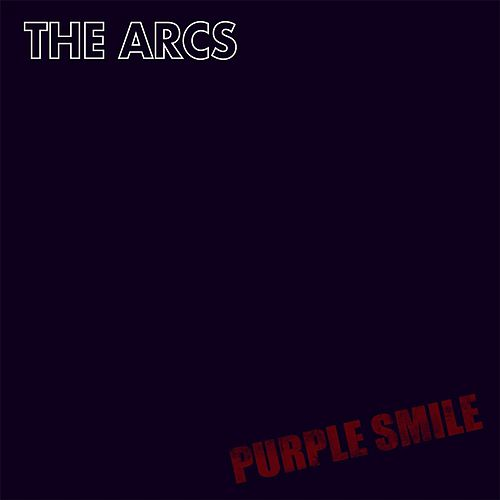 Purple Smile by The Arcs