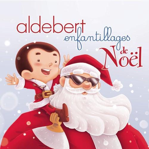 Enfantillages de Noël de Aldebert