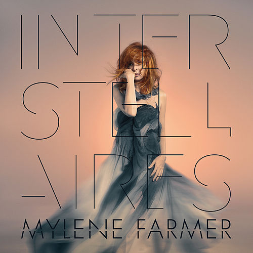 Interstellaires de Mylène Farmer