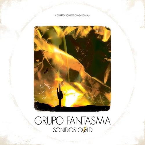 Sonidos Gold de Grupo Fantasma