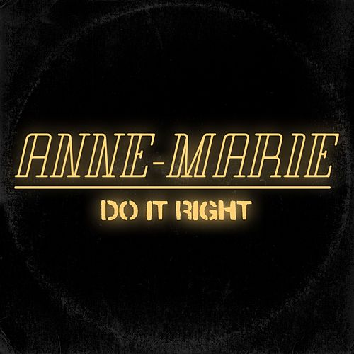 Do It Right de Anne-Marie