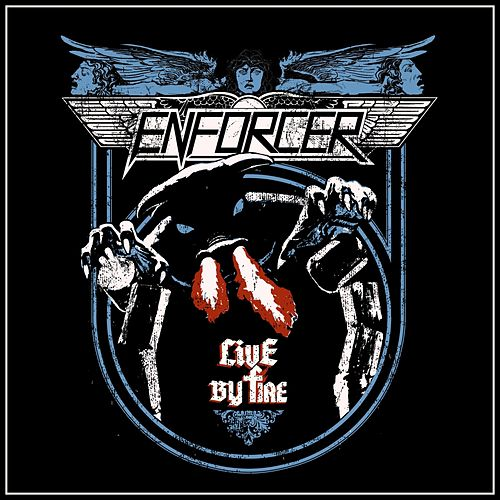 Live By Fire de Enforcer
