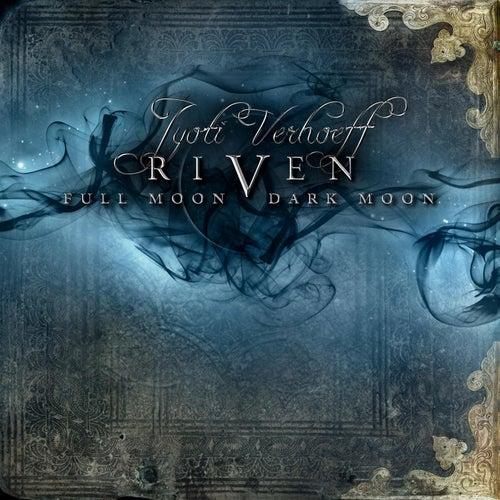 Riven: Full Moon, Dark Moon by Jyoti Verhoeff