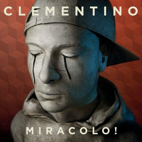Miracolo! di Clementino