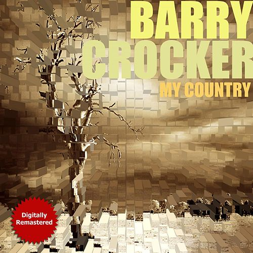 My Country by Barry Crocker