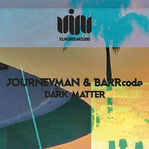 Dark Matter by Journeyman
