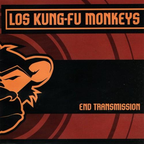 End Transmission de Kung Fu Monkeys