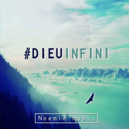 Dieu infini de Noémie