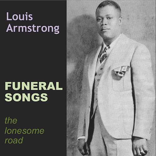 Funeral Songs de Louis Armstrong