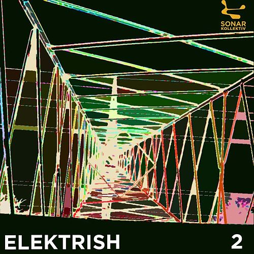 Sonar Kollektiv: Elektrish Vol. 2 von Various Artists