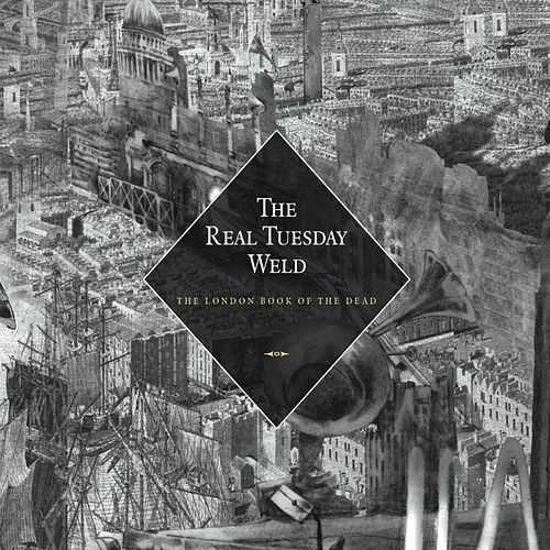 The London Book Of The Dead de The Real Tuesday Weld