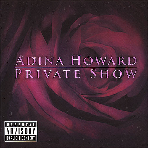 Private Show (Dirty) by Adina Howard