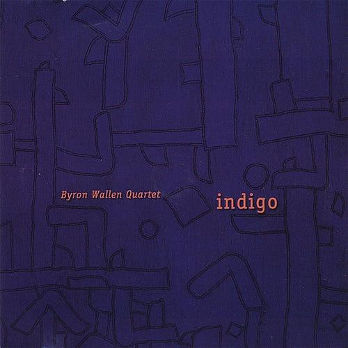 Indigo by Byron Wallen