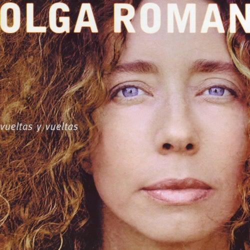 Vueltas Y Vueltas by Olga Román