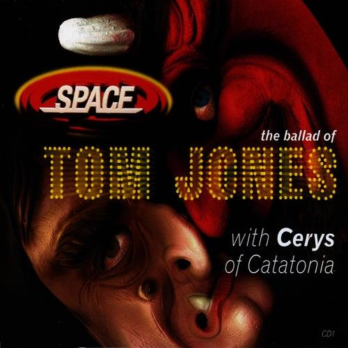 Ballad of Tom Jones by Space