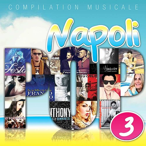 Napoli Pop, Vol. 3 (Compilation musicale) de Various Artists