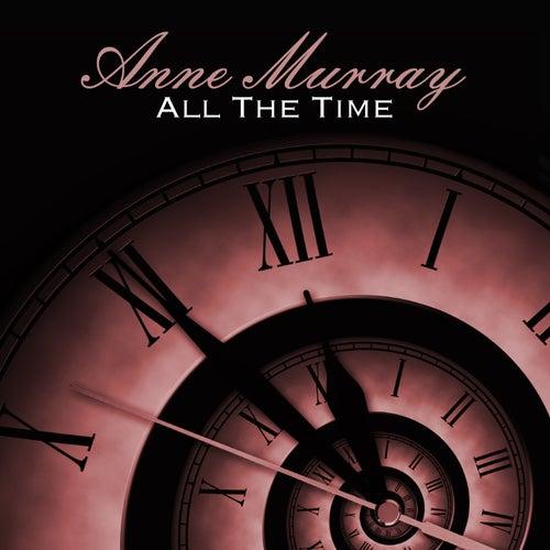 All The Time von Anne Murray