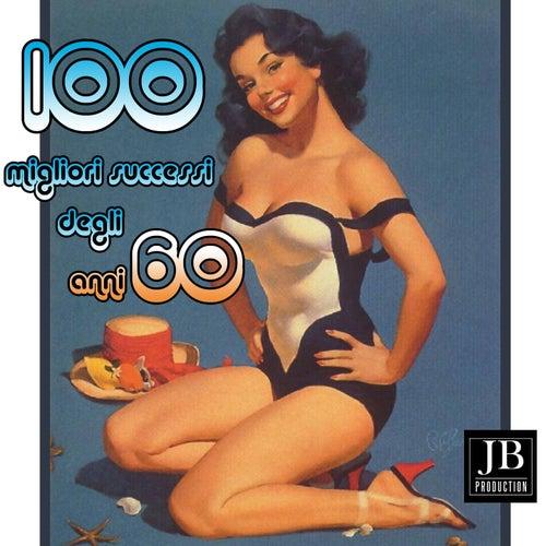 100 Migliori Successi Degli Anni 60 by Various Artists