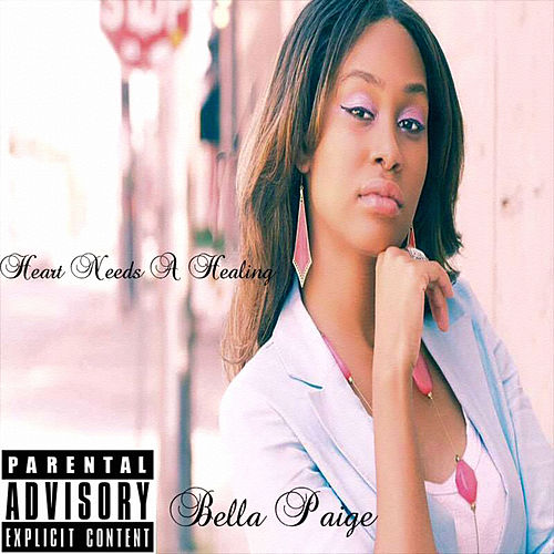 Heart Needs a Healing von Bella Paige