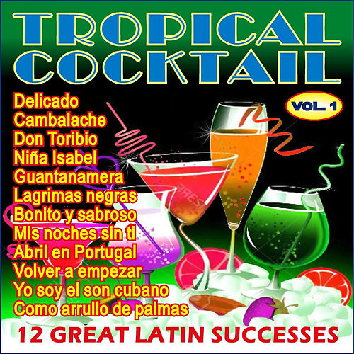 Tropical Cocktail Vol. I de Various Artists