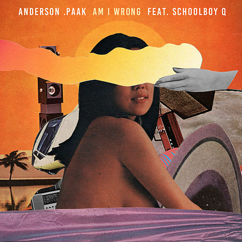 Am I Wrong de Anderson .Paak