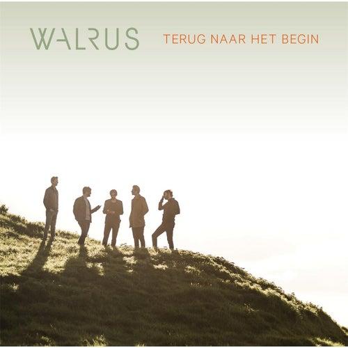 Terug Naar Het Begin de Walrus