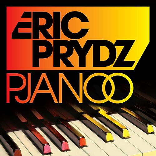 Pjanoo (Remixes) by Eric Prydz
