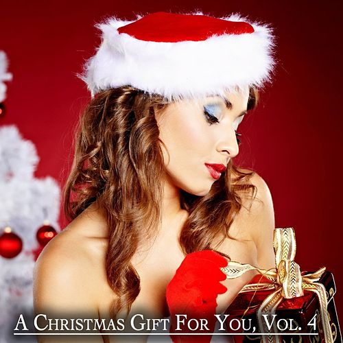 A Christmas Gift for You, Vol. 4 - Only Original Christmas Songs de Various Artists