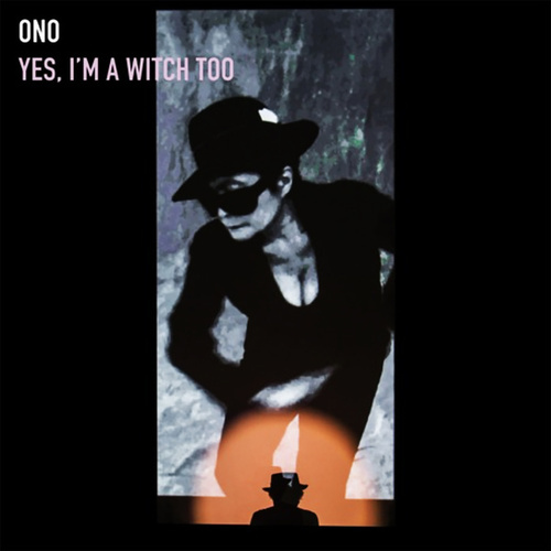 Yes, I'm A Witch Too by Yoko Ono